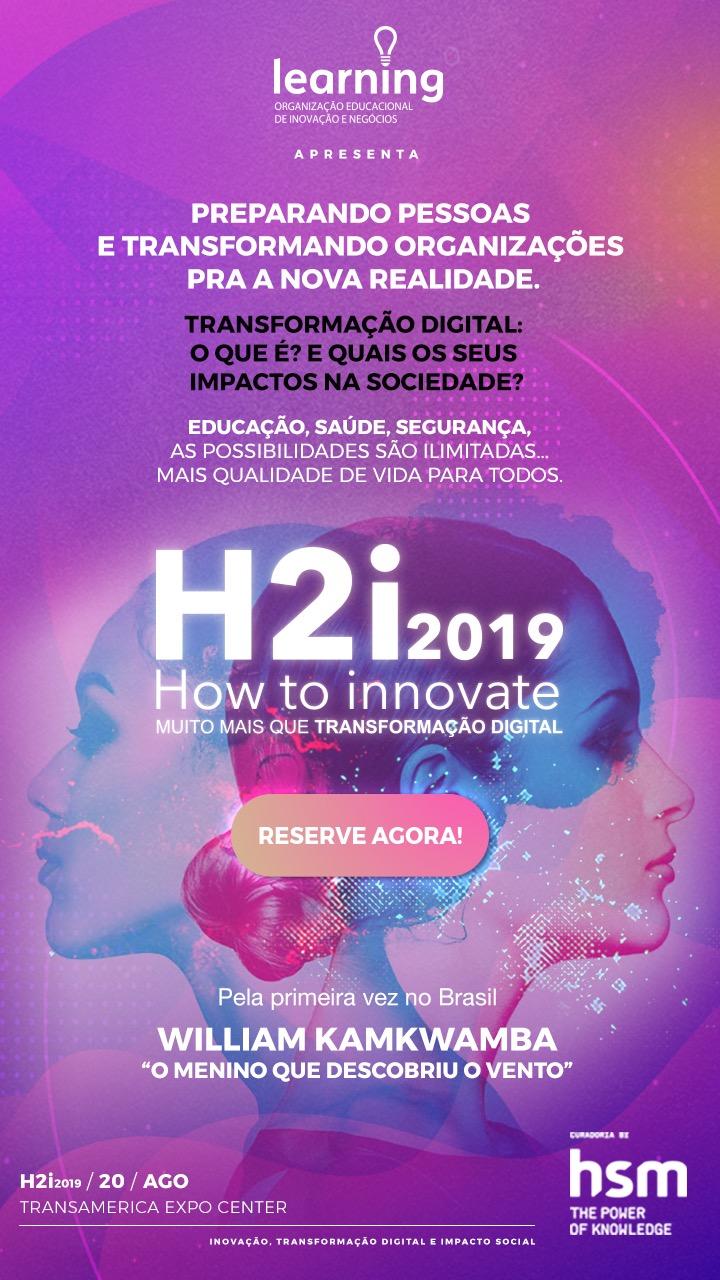 How to Innovate 2019 é ponto de encontro entre tecnologia e impacto social de maneira integrada