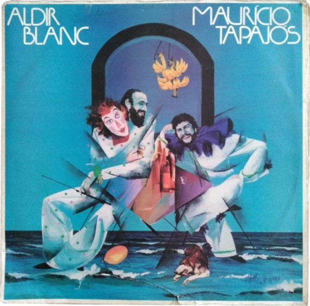 Disco do Aldir Blanc e Maurício Tapajós vira seriado